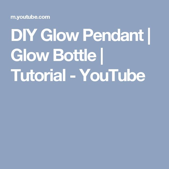 DIY Glow Pendant | Glow Bottle |  Tutorial - YouTube