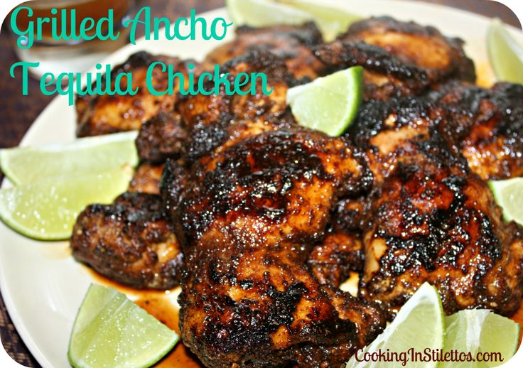 Grilled Ancho Tequila Chicken     http://cookinginstilettos.com/grilled-ancho-tequila-chicken/