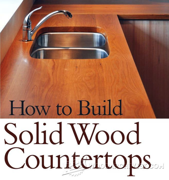 How to Build Wood Countertops - Other Woodworking Plans and Projects | WoodArchivist.com