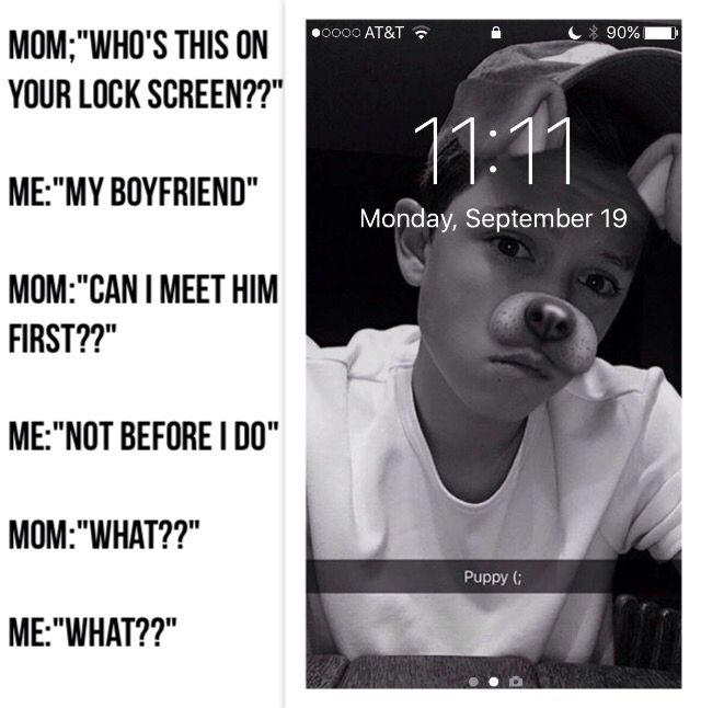 Haha that's me and my moms conversation but it's w Cameron and the Dolan Twins