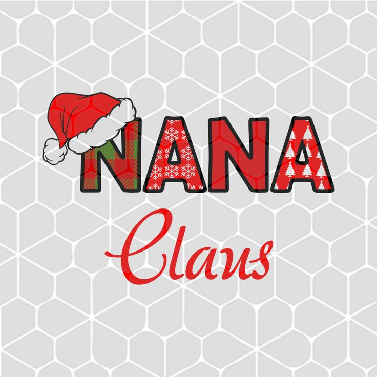 Nana claus SVG Files For Silhouette, Files For Cricut, SVG