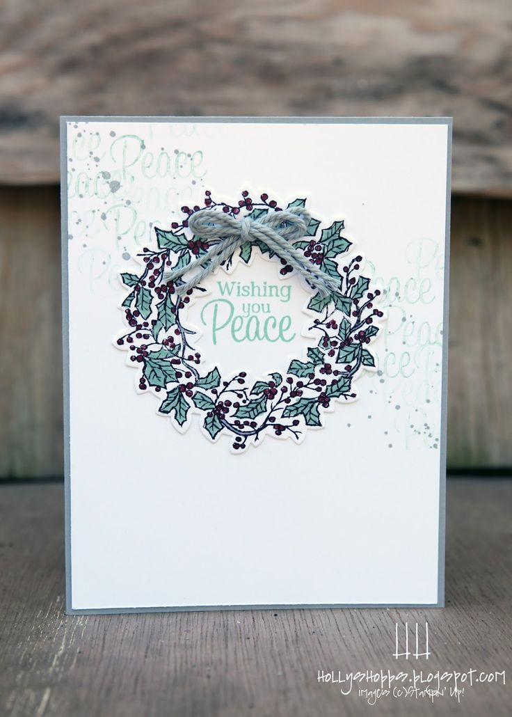 Holly's Hobbies: Peaceful Wreath by Stampin' Up!