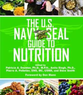 The U.S. Navy Seal Guide To Nutrition PDF