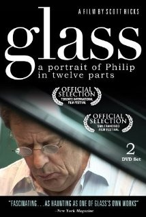Such a beautiful documentary about my favorite composer. Glass: A Portrait of Philip in Twelve Parts