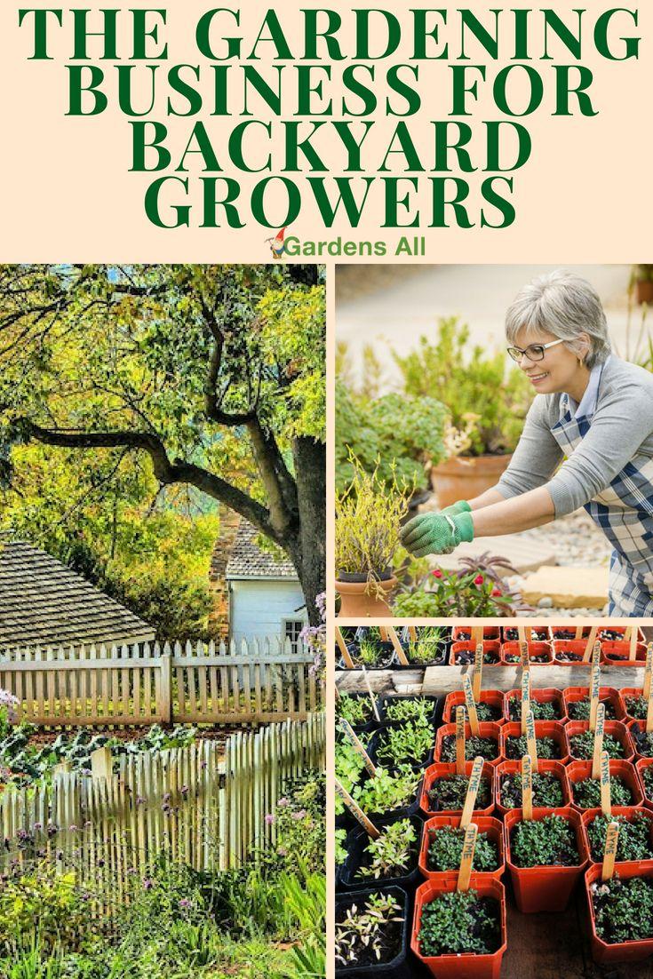 The Gardening Business For Backyard Growers Gardensall Com