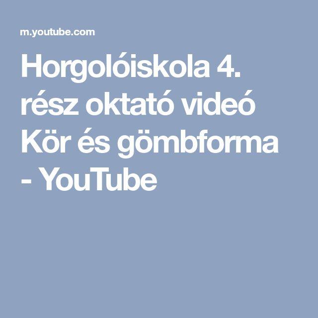 Horgolóiskola 4. rész oktató videó Kör és gömbforma - YouTube