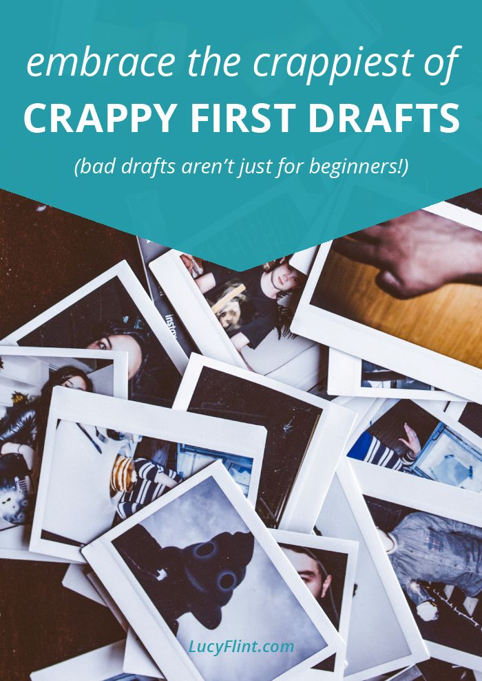 Writing terrible first drafts is all part of the process. Whether you're a beginner, or whether you've been around a while. It's actually a GOOD sign, and here's why.   lucyflint.com