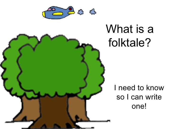 What Is A Folktale by skhill via slideshare