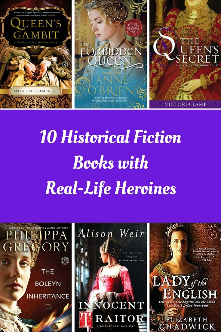 10 Historical Fiction Books with Real-Life Heroines