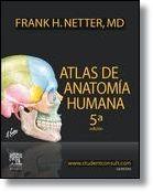 Atlas de anatomía humana / Frank Henry Netter. 5ª edición. Editorial Elsevier