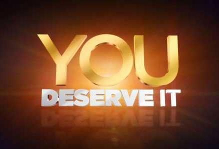 You can never get more than you feel you DESERVE.
