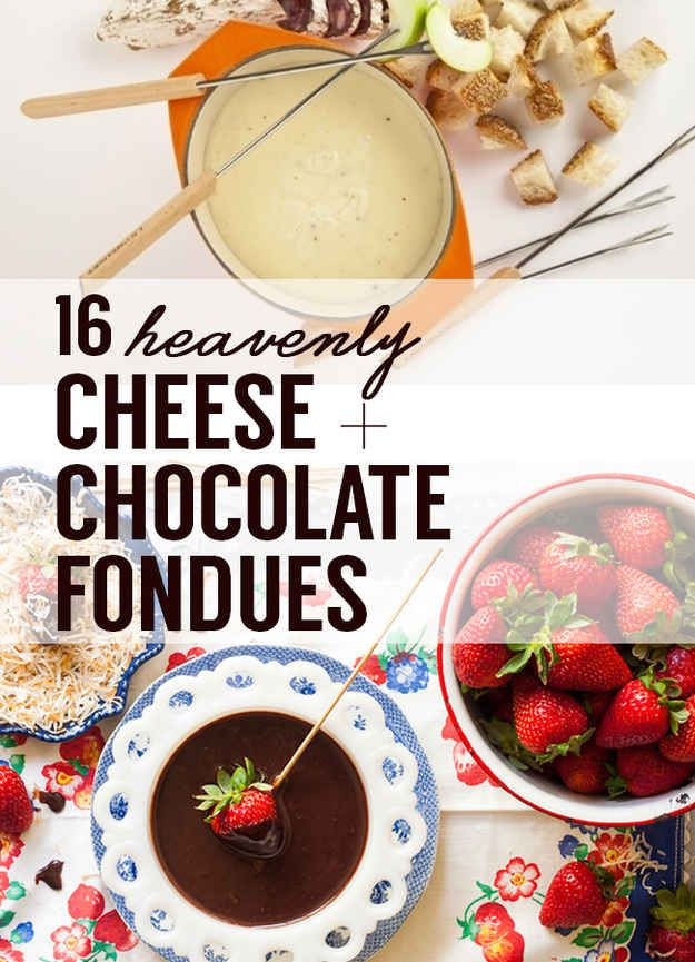 16 Heavenly Cheese And Chocolate Fondues. I'm ready for April, then I can start making all this stuff!