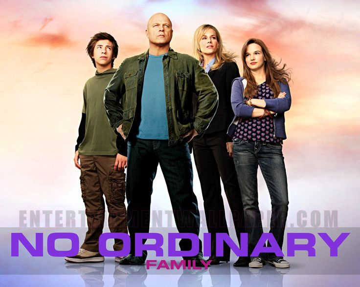 No Ordinary Family. The show centers on the Powells, a typical American family living in fictional Pacific Bay, California, whose members gain special powers after their plane crashes in the Amazon, Brazil. Show was cancelled after 1 Season.
