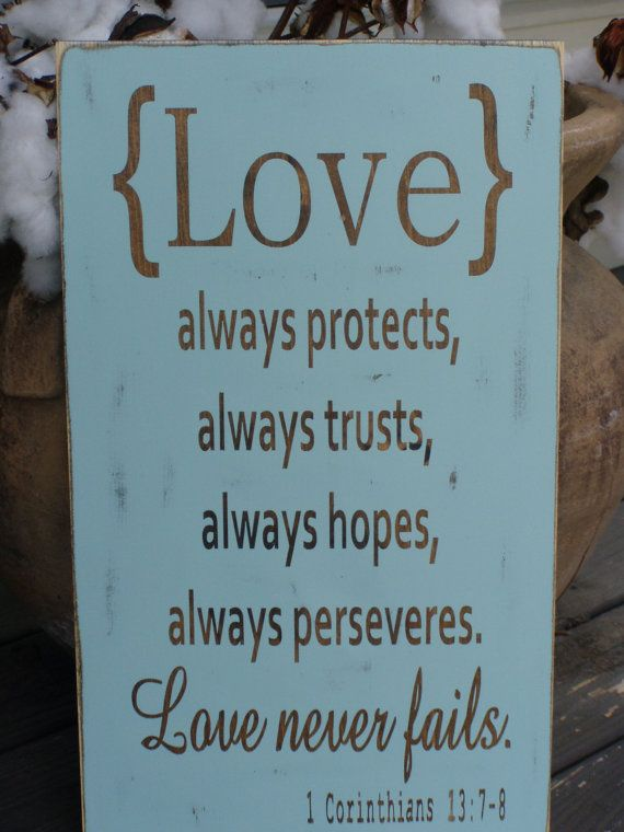 Love always protects trusts perseveres