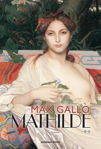 Max Gallo - Mathilde