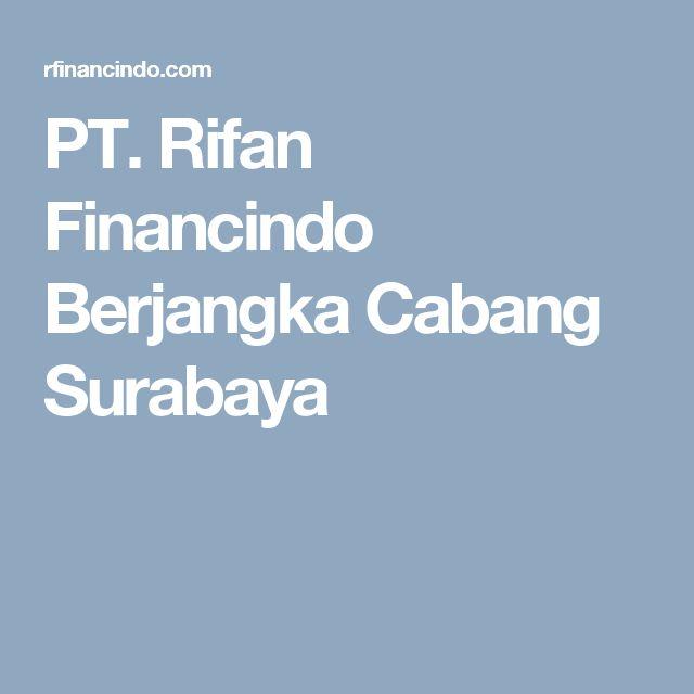 PT. Rifan Financindo Berjangka Cabang Surabaya