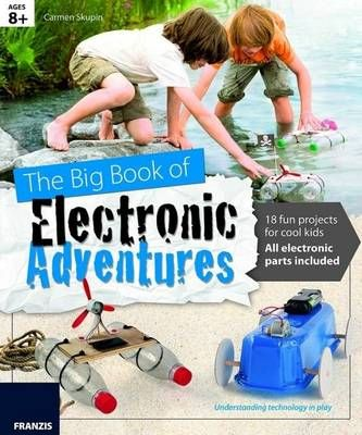 The Big Book of Design: Electronic Adventures: 18 Fun Projects for Cool Kids (Hardcover): Franzis Verlag GmBH: 9783645652001 | Books | Buy online in South Africa from Loot.co.za