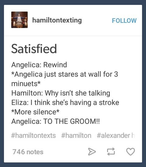 Hamilton: Now she's just repeating the same toast for the second time Eliza: Shhh just go with it