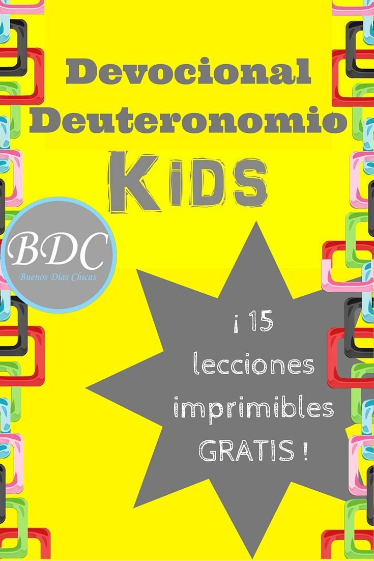 Devocional del libro de Deuteronomio para niños. Edades desde preescolar hasta 12 años. Actividades, lecciones, coloreo. Printable GRATIS.