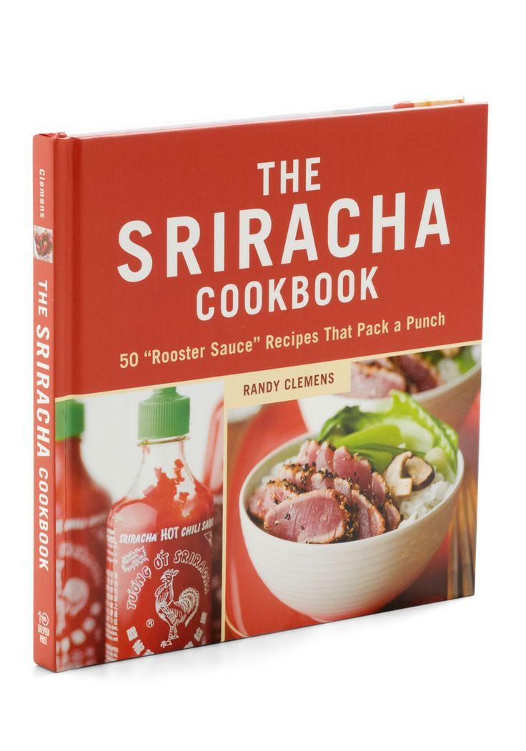 The Sriracha Cookbook.  #modcloth