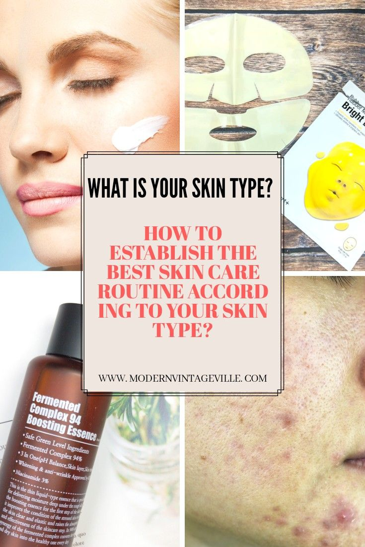 Why Knowing Your Skin Type Is The Very First Step In Skin Care Routine Modern Vintage Ville Skin Care Basics Skin Care Anti Aging Skin Products