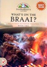 what's on the braai - ina paarman R150