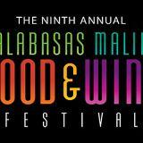 The 9th Annual Calabasas Malibu Wine & Food Festival, June 4th – July 18th, 2015