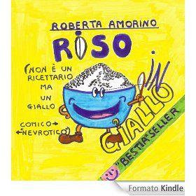 RISO in GIallo di Roberta Amorino BookTrailer disponibile su https://www.facebook.com/PassioneLibro/app_249347133607