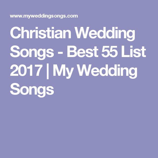 Christian Wedding Songs - Best 55 List 2017 | My Wedding Songs