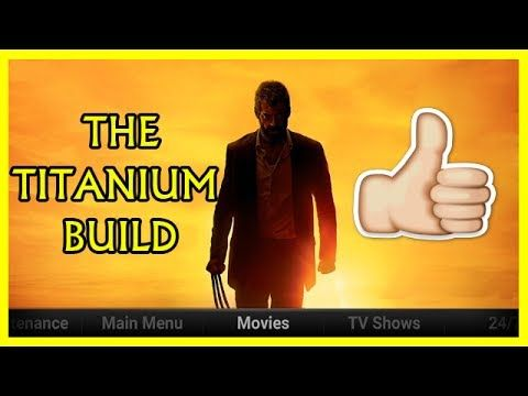 Today's video is about The Titanium Build V2.1 titanium build the supreme wizard supreme build wizard - THE TITANIUM BUILD V2.1 FOR KODI 17.3 KRYPTON FROM THE SUPREME BUILDS WIZARD THE TITANIUM BUILD V2.0 FOR KODI 17.3 KRYPTON FROM THE SUPREME BUILDS WIZARD THE TITANIUM BUILD V2.1 FOR KODI 17.3 KRYPTON JULY 2017 SUPREME BUILDS WIZARD KODI 17.3 Krypton TITANIUM Install Best Kodi Build JUNE 2017!! Complete Walkthrough & Setup THE TITANIUM BUILD V1.9 FOR KODI 17.1 KRYPTON FROM THE SUPREME…