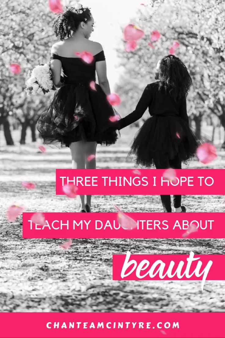 How I Teach My Daughters About What It Means To Be Beautiful