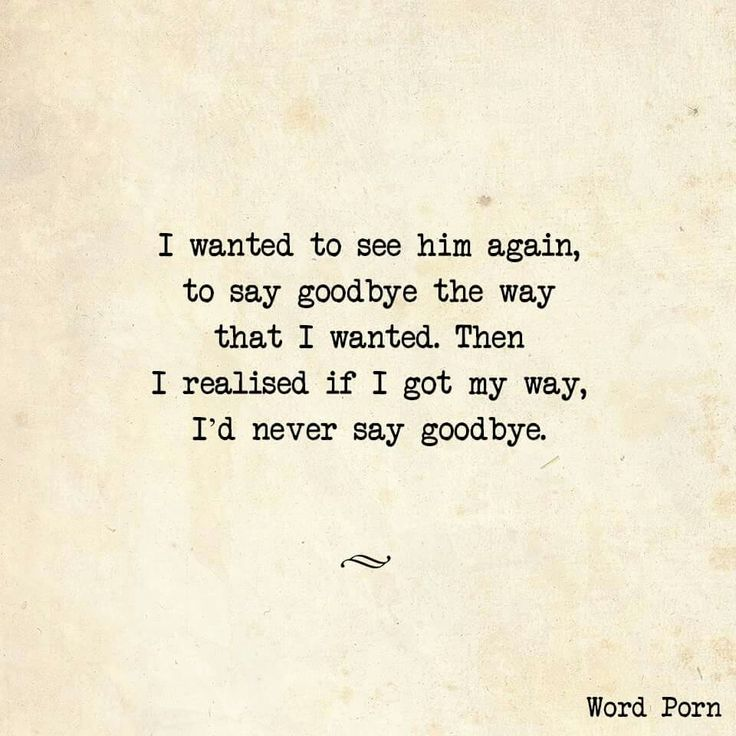 I would never say goodbye... Ever im still trying to hold on to the broken pieces... Cutting myself in the process