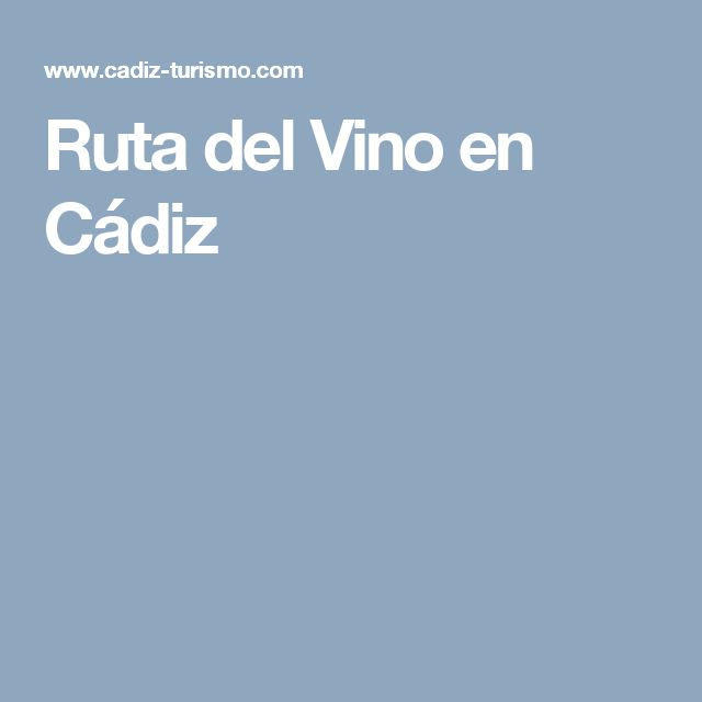 Ruta del Vino en Cádiz