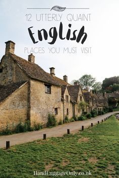 12 Utterly Quaint Places You Must Visit In Southern England - Hand Luggage Only - Travel, Food & Photography Blog #adventuretravelexplore