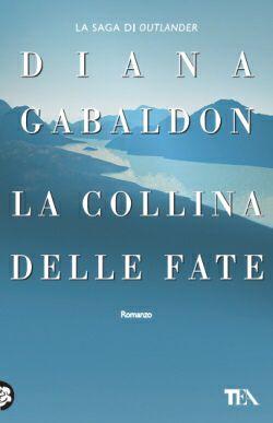 •La Collina Delle Fate (Outlander Saga)