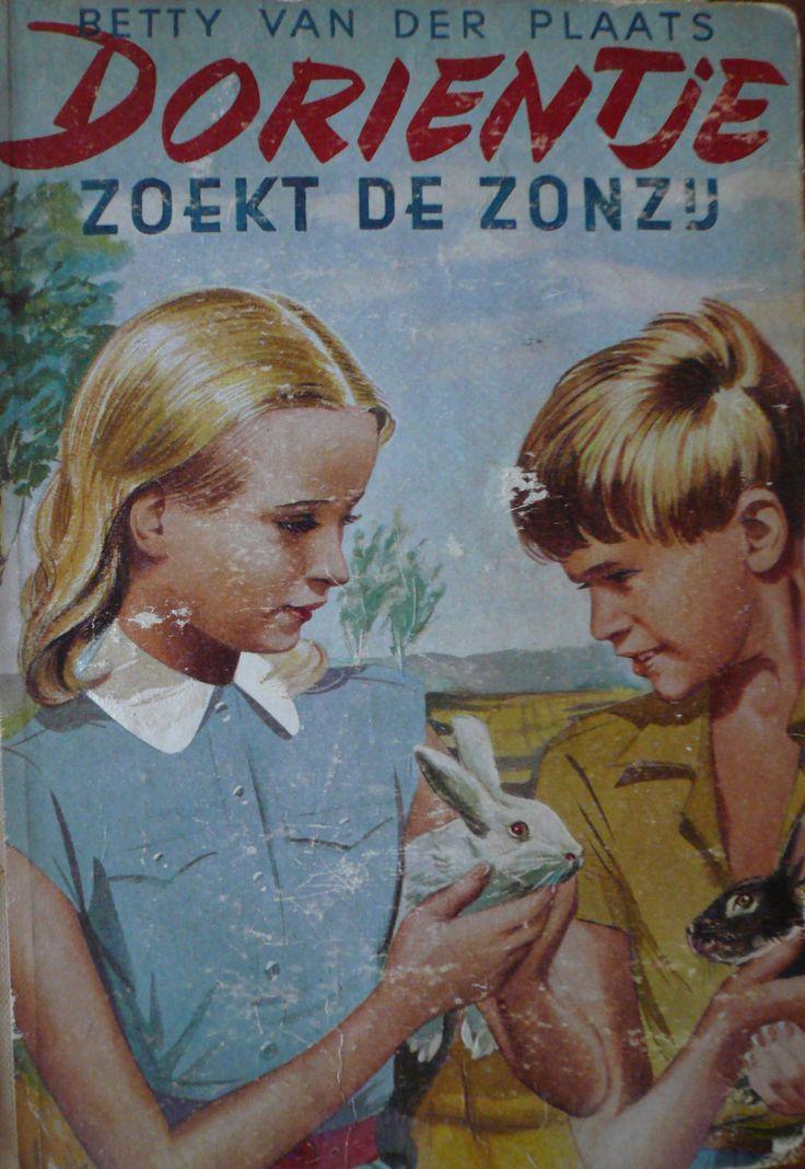 Betty van der Plaats: 'Dorientje zoekt de zonzij'; illustraties: Hans Borrebach; NV Uitgeverij A. Roelofs-van Goor - Amersfoort; vierde druk.