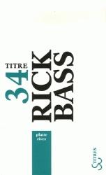 Rick BASS Platte river  Éd. Christian Bourgois, 1996 Platte River est un triptyque où se mêlent les thèmes habituels de Rick Bass (la nature, l'eau, les saisons) mais où sourd constamment l'ombre d'une angoisse.