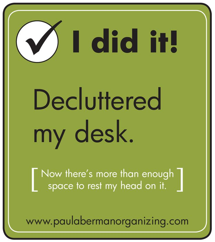 Acknowledgement for decluttering your desk