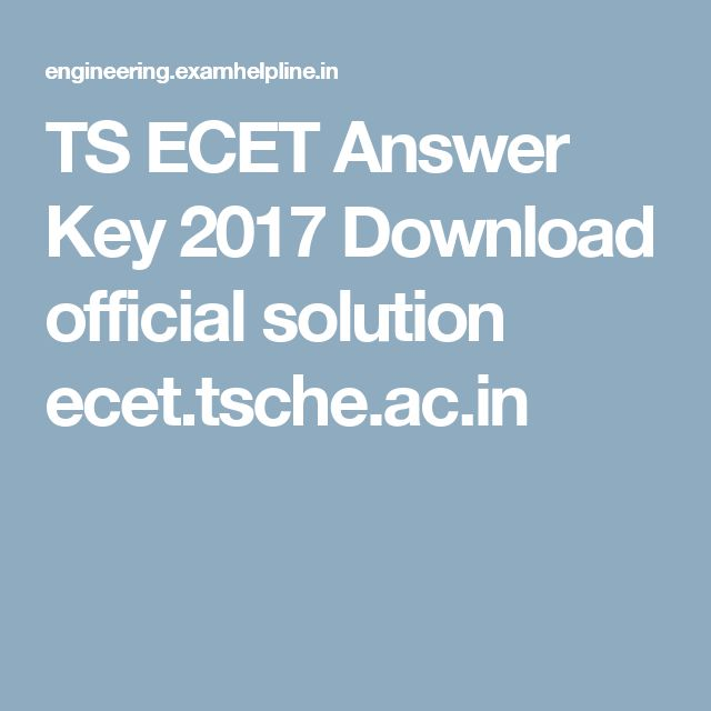 TS ECET Answer Key 2017 Download official solution ecet.tsche.ac.in