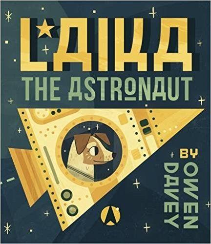 Laika the Astronaut: Amazon.it: Owen Davey: Libri in altre lingue