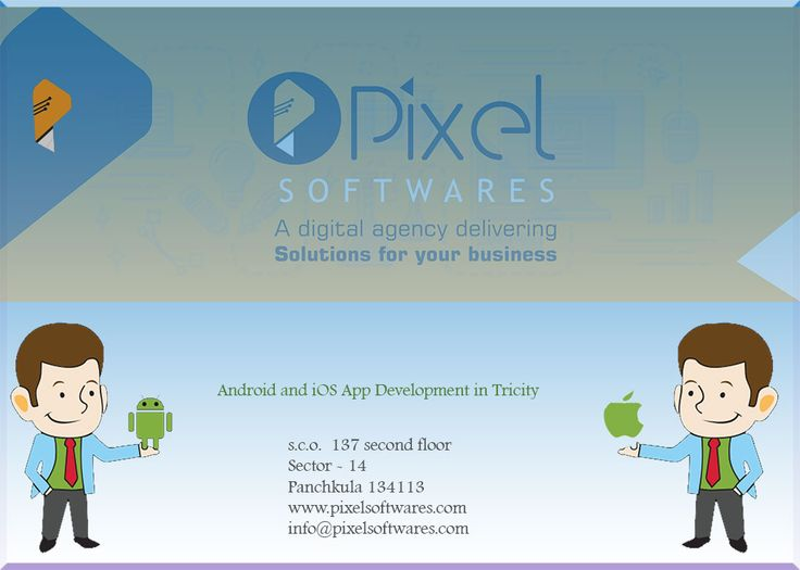#pixelsoftwares #Android and #iOS #app #development in #chandigarh #Panchkula