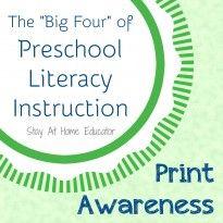 "The ""Big Four"" of Preschool Literacy Instruction: Print Awareness"