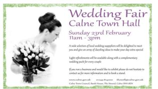 Wedding Fair - Stalls still available for this event. For more information and a booking form please contact Tracy Howell at Calne Town Council thowell@calne.gov.uk 01249 814000