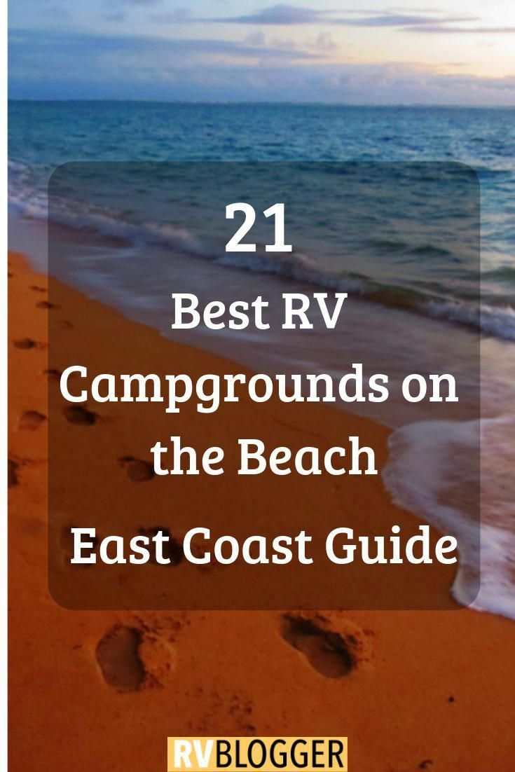 21 Best Rv Campgrounds On The Beach East Coast Guide Rvblogger Beach Camping Rv Campgrounds California Beach Camping