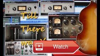 Beatles Till There Was You Abbey Road Reverb  Cover by Norbert Boekhout plugins WavesCLA A classic compressors Waves Abbey Road Plates on acoustic guitars PuigCh