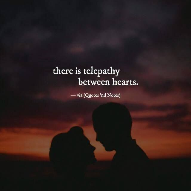 there is telepathy between hearts. via (http://ift.tt/2kXc74j)