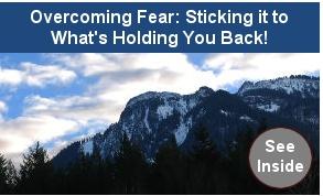 Overcoming Fear Ebook Program: Sticks It, Overcoming Fear, Fear Ebook