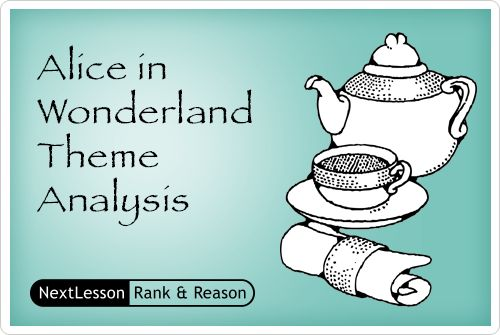 analysis of alice in wonderland Alice in wonderland – what does it all mean  even more popular is the theory that alice's adventures in wonderland is a thinly veiled allegory about drug use.