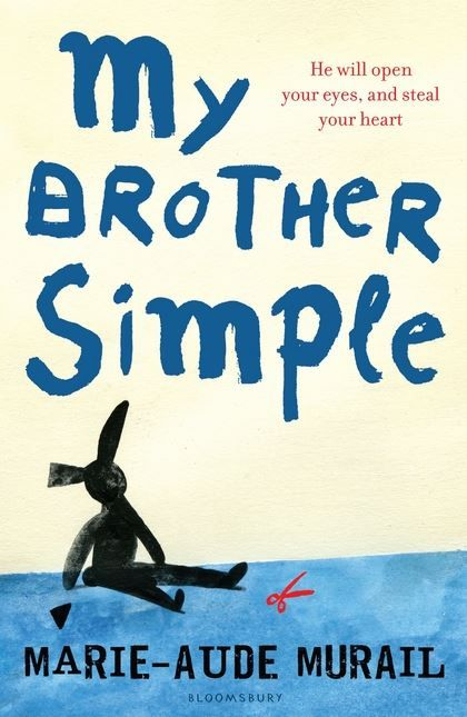 My Brother Simple by Marie-Aude Murail. 17-year-old Kleber is trying to juggle sixth form and two girls. Then he decides to take on his older brother, Simple, who has learning difficulties and is in an institution. He finds a flat for them in Paris. The flatmates react in different ways, but one thing becomes clear - Simple is not an i-di-ot. He changes the dynamic between them completely ; ultimately he changes their lives.