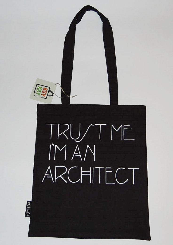 trust me i'm an architect #ecobags #eco #ksyksy #trustme #architect